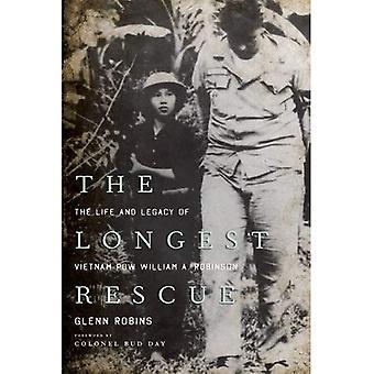 Il salvataggio più lungo: La vita e l'eredità del Vietnam POW William A. Robinson