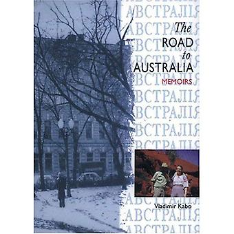 Road To Australia: Memoirs