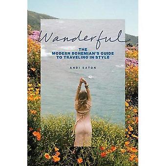 Wanderful: Die modernen böhmischen Reiseführer für Reisen im Stil