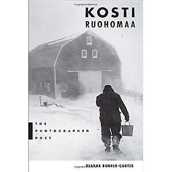 Kosti Ruohomaa: The Photographer Poet