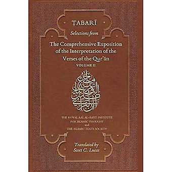 Selections from the Comprehensive Exposition of the Interpretation of the Verses of the Qur'an: Volume 2