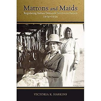 Matrone e cameriere: regolare servizio domestico indiano a Tucson, 1914-1934