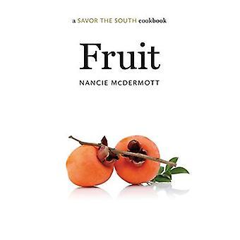 Fruit: A Savor the South Cookbook (Savor the South Cookbooks)
