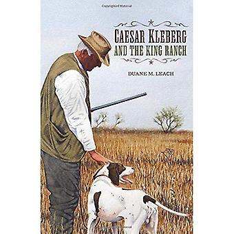 Caesar Kleberg en de koning Ranch: een visie voor natuurbehoud in Texas