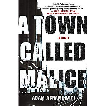 A Town Called Malice (Bosstown Novel)