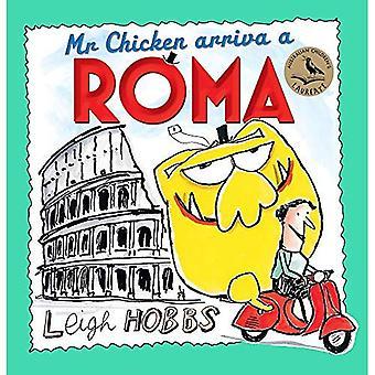 Senhor frango Arriva uma Roma (senhor frango)