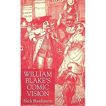 William Blakes Vision comique par Rawlinson & Nick