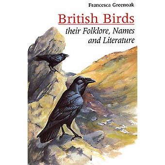 British birds sua literatura de nomes do folclore por Greenoak & Francesca