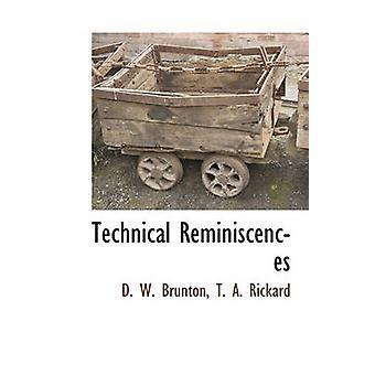 Tecnici reminiscenze di Rickard & T. A.