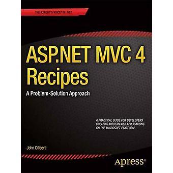 ASP.Net MVC 4 Recipes A ProblemSolution Approach by Ciliberti & John
