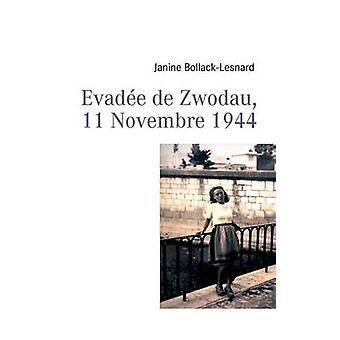 BollackLesnard & ジャニーンによってデ Zwodau 11 Novembre 1944 を回避