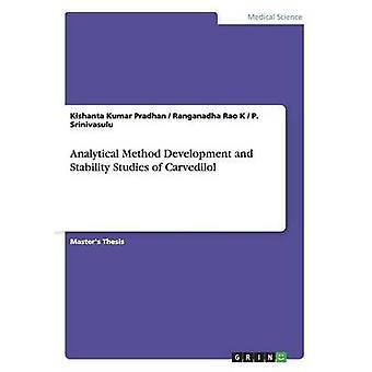 Analysemetode utvikling og stabilitet studier av karvedilol av Pradhan & Kishanta Kumar