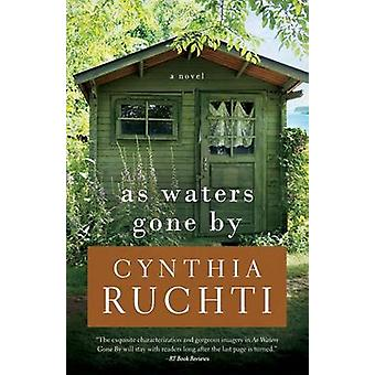 As Waters Gone by by Cynthia Ruchti - 9781426787270 Book
