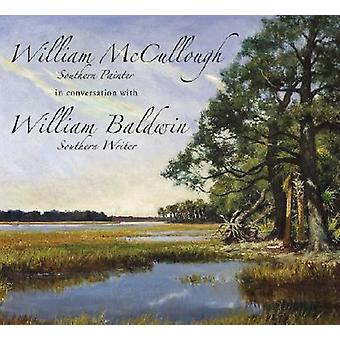 William McCullough - Southern Painter in Conversation with William Ba