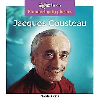 Jacques Cousteau by Jennifer Strand - 9781680792423 Book