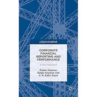 Corporate financiële verslaggeving en performance: een nieuwe aanpak: 2015