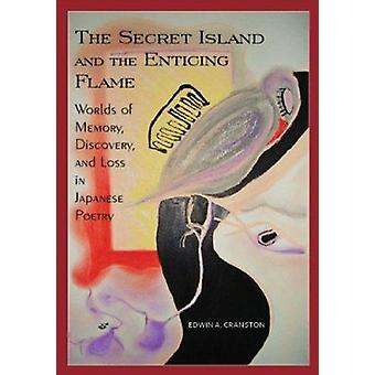 The Secret Island and the Enticing Flame - Worlds of Memory - Discover