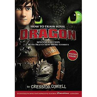 How to Train Your Dragon Special Edition - With Brand New Short Storie