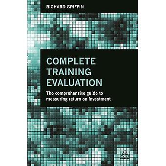 Volledige trainings evaluatie: de uitgebreide handleiding voor het meten van rendement op investering