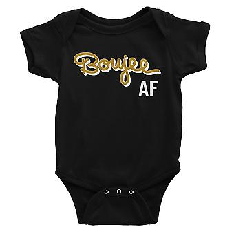 365 Printing Boujee AF Baby Bodysuit Gift Black Infant Jumpsuit Baby Gifts