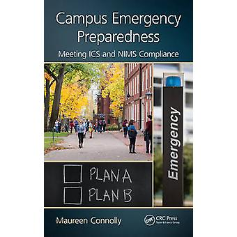 Campus Emergency Preparedness by Connolly & Maureen Crisis Response Planning & Staten Island & NY & and The National Center for Higher Education Risk Management & Malvern & Pennsylvania & USA