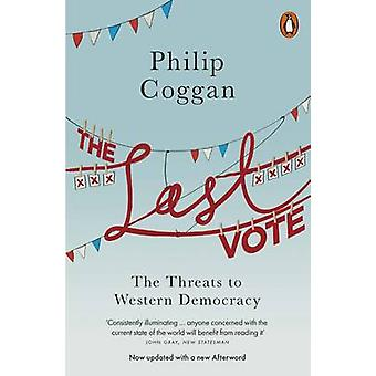 The Last Vote - The Threats to Western Democracy by Philip Coggan - 97