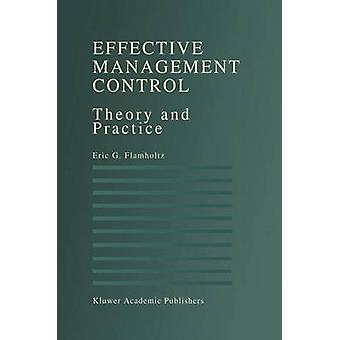 Effective Management Control  Theory and Practice by Eric G Flamholtz