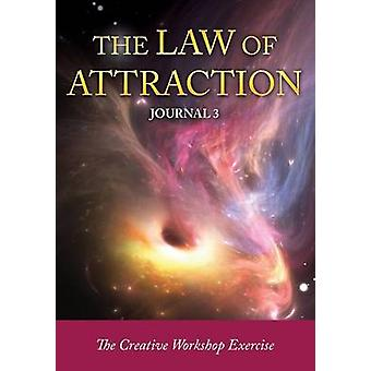 The Law of Attraction Journal 3 by Easy & Journal