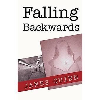Falling Backwards by Quinn & James