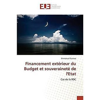 Financement extrieur du Budget et souverainet de lEtat by Sumwa Emmanuel