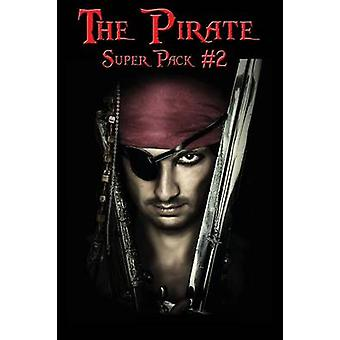 The Pirate Super Pack 2 by Stevenson & Robert Louis