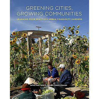 Greening byer - voksende fellesskap - læring fra Seattle's Urban