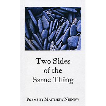 Two Sides of the Same Thing by Matthew Nienow - 9780979871429 Book