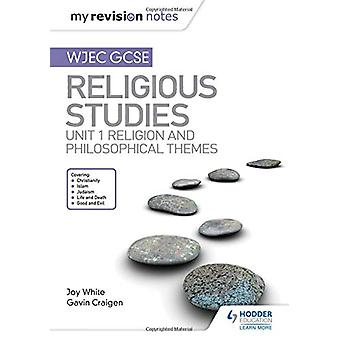 Min revisjon notater WJEC GCSE religiøse studier - Unit 1 Religion og Ph