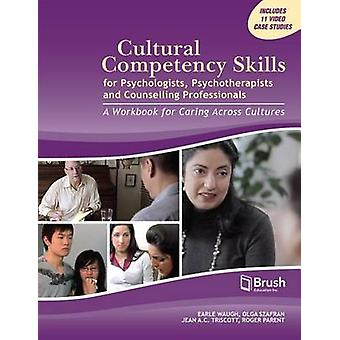 Cultural Competency Skills for Psychologists - Psychotherapists - and