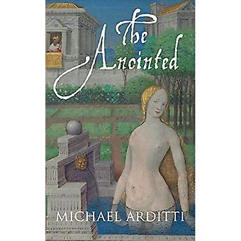 The Anointed by Michael Arditti - 9781911350729 Book