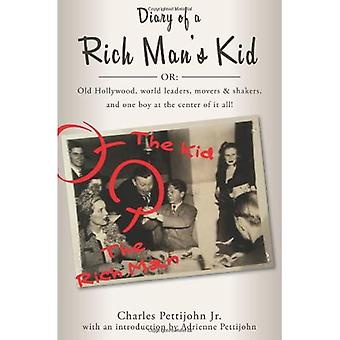 DIARY OF A RICH MAN S KID