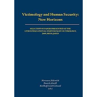 Victimology and Human Security - New Horizons - Selection of Papers Pre