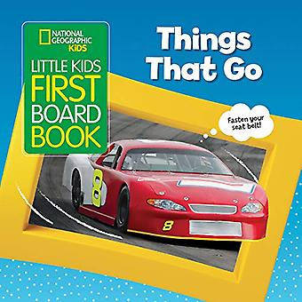 National Geographic Kids Little Kids First Board Book - Things That Go
