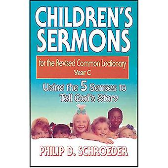 Children's Sermons for the Revised Common Lectionary - Using the 5 Sen