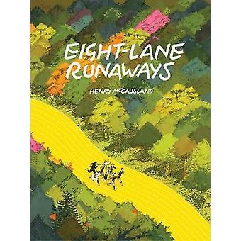 Eight-lane Runaways by Henry McCausland - 9781683963110 Book