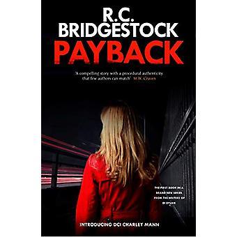 Payback - A DI Charley Mann Novel by R C Bridgestock - 9781912534173 B