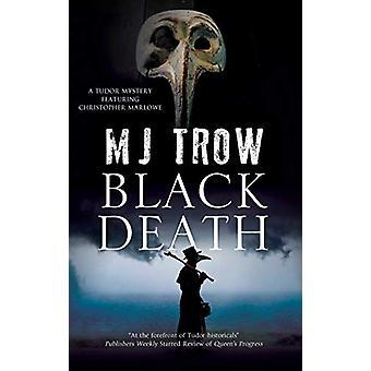 Black Death by M.J. Trow - 9780727892539 Book
