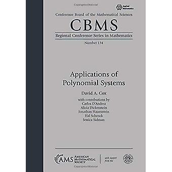 Applications of Polynomial Systems by David A. Cox - 9781470451370 Bo