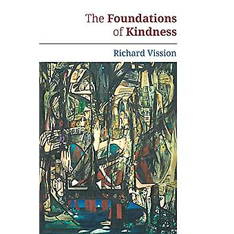 The Foundations of Kindness by Richard Vission - 9781771834735 Book