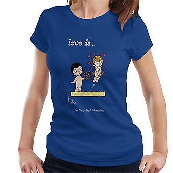 Love Is Feeling Light Headed Women's T-Shirt
