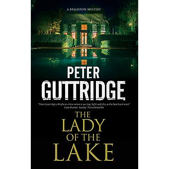 The Lady of the Lake by Guttridge & Peter