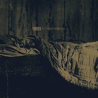Throes - In The Hands Of An Angry God [Vinyl] USA import