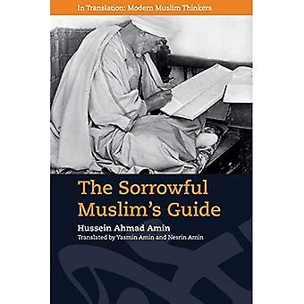 The Sorrowful Muslim's Guide - In Translation, Modern Muslim Thinkers