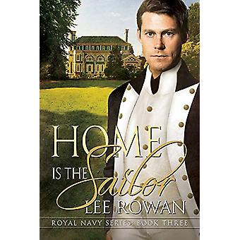Home is the Sailor by Lee Rowan - 9781632164940 Book